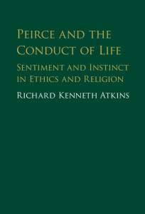 Atkins_Peirce and the Conduct of Life